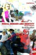 Media, Gender and Identity by David Gauntlett