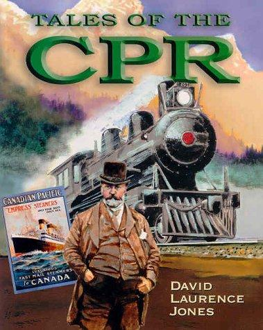 Tales of the Cpr by David Laurence Jones