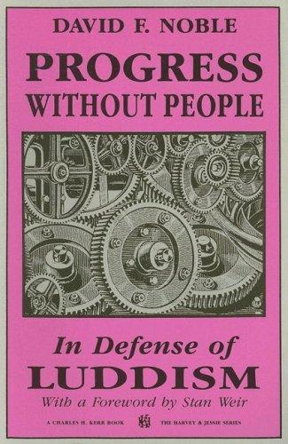 Progress without people by Noble, David F.