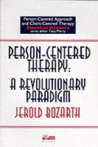 Person-centred Therapy (Person-centred Approach & Client-centred Therapy Essential Readers) by Jerold Bozarth