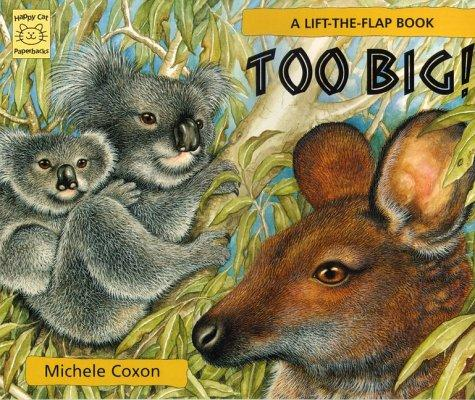 Too Big! by Michele Coxon