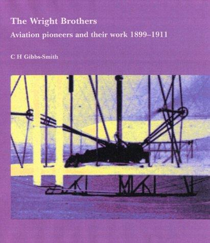 The Wright brothers by Charles Harvard Gibbs-Smith