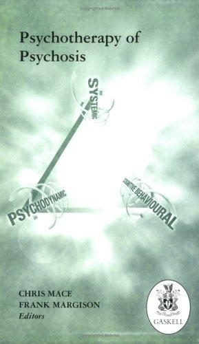 Psychotherapy of psychosis by