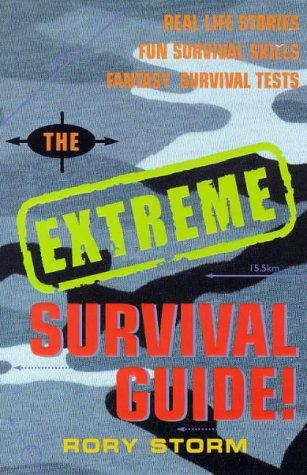 The Extreme Survival Guide by Rory Storm