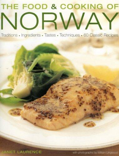 The Food and Cooking of Norway by Janet Laurence