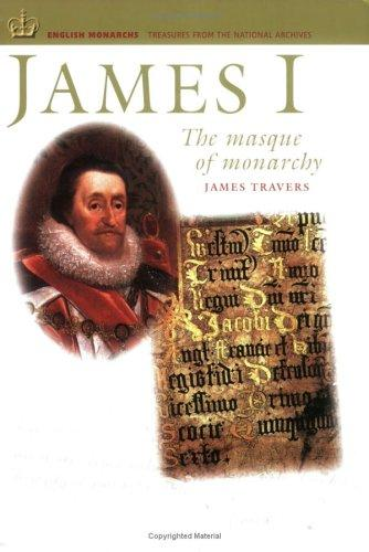 James I by James Travers