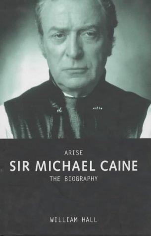 Arise, Sir Michael Caine by Hall
