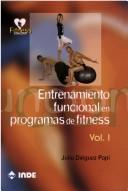 Entrenamiento Funcional En Programas De Fitness/ Functional training In Fitness Programs by Julio Dieguez
