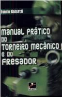 Manual Prático do Torneiro Mecânico e do Fresador by