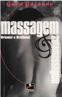 Massagem and Automassagem by Gaya Garaudy