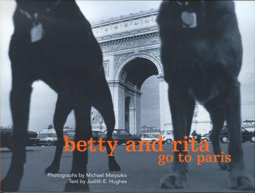 Betty and Rita go to Paris by Judith E. Hughes