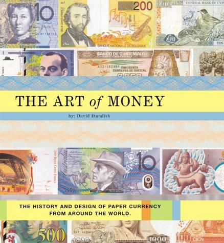The Art of Money by David Standish