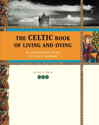 Image 0 of The Celtic Book of Living and Dying