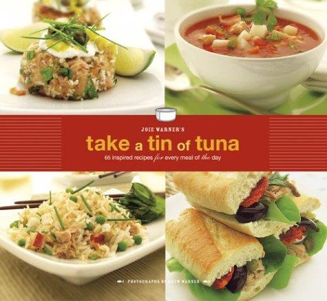 Joie Warner's Take a Tin of Tuna by Joie Warner
