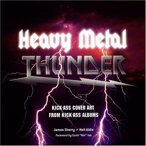 Heavy metal thunder by James Sherry