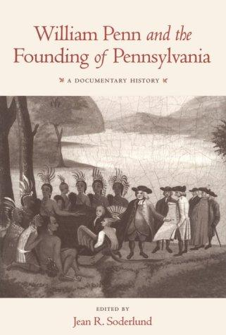 Image 0 of William Penn and the Founding of Pennsylvania: A Documentary History