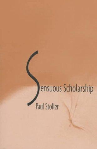 Sensuous scholarship by