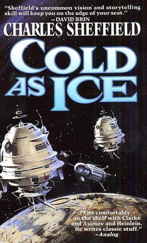 Cold As Ice by Charles Sheffield