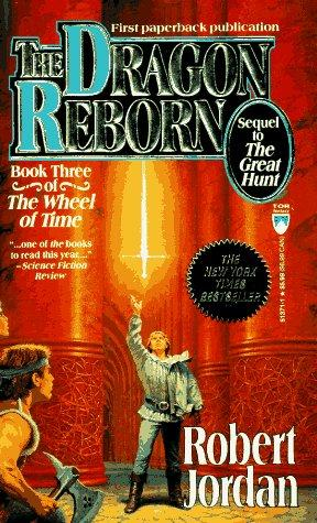 The Dragon Reborn (The Wheel of Time, Book 3) by Robert Jordan