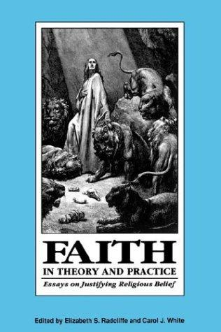 Faith in Theory and Practice by Elizabeth Schmidt Radcliffe
