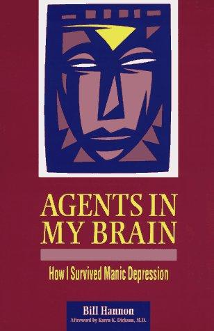 Agents in my brain by Bill Hannon