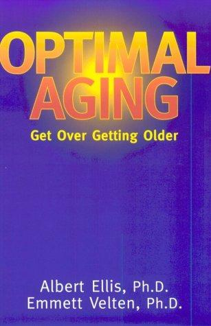 Optimal aging by Albert Ellis