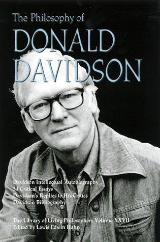 The philosophy of Donald Davidson by Lewis Edwin Hahn