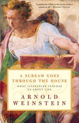 A Scream Goes Through the House by Arnold Weinstein