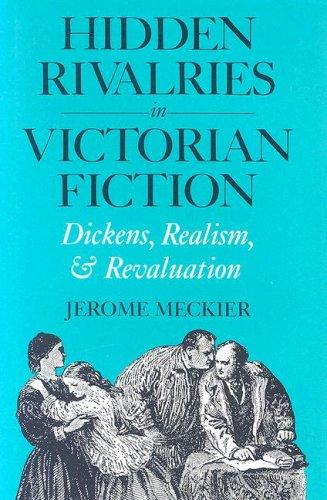 Hidden rivalries in Victorian fiction by Jerome Meckier