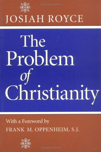 The  problem of Christianity