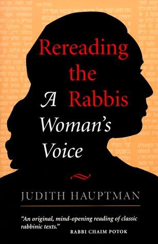 Rereading the Rabbis by Judith Hauptman