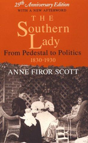 The Southern lady by Anne Firor Scott
