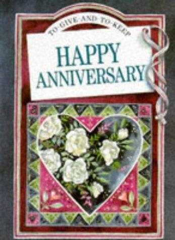 To Someone Special Happy Anniversary (To Give and to Keep) by Helen Exley