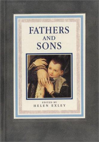 The Love Between Fathers and Sons (The Love Between) by Helen Exley