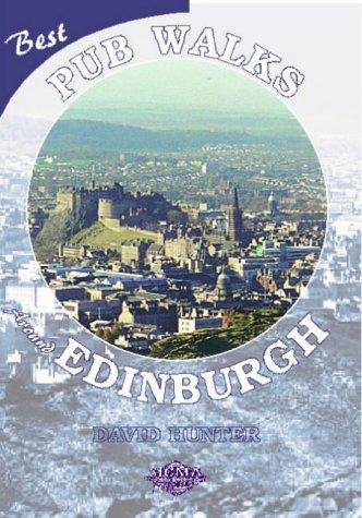 Best pub walks around Edinburgh by Hunter, David