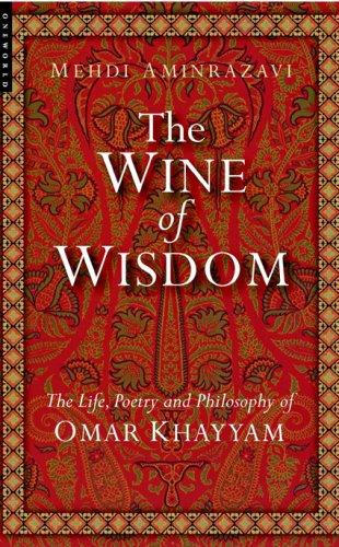 The Wine of Wisdom by Mehdi Aminrazavi