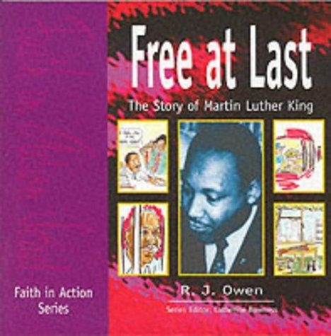 Free at Last (Faith in Action) by R.J. Owen