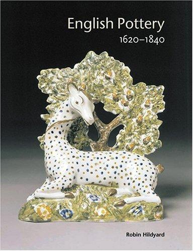 English Pottery 1620-1840 by Robin Hildyard
