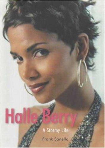 Halle Berry by Frank Sanello