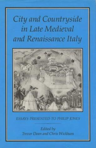 City and countryside in late medieval and Renaissance Italy by