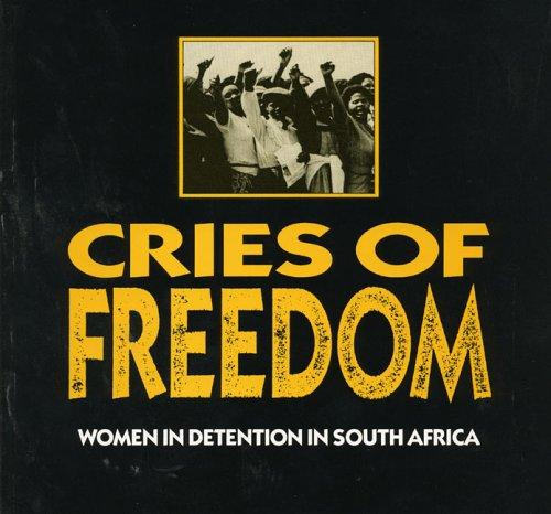 Cries of freedom by