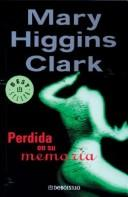 Perdida En Su Memoria by Mary Higgins Clark