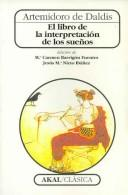El Libro De La Interpretacion De Los Sueños/ The Book of Interpretations of  Dreams (Clasica) by Artemidoro De Daldis