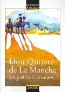 Libro de segunda mano: Don Quijote De La Mancha/ Don Quixote De La Mancha (Clasicos a Medida / Measured Classics)