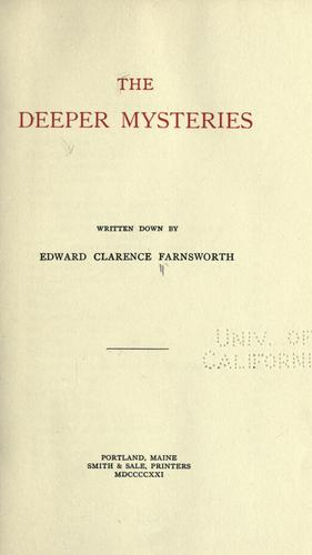 The deeper mysteries by Edward Clarence Farnsworth