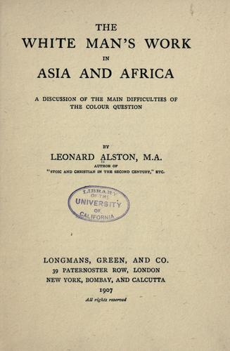 The white man's work in Asia and Africa