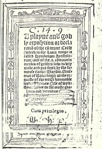 A playne and godly exposytion or declaration of the commune crede