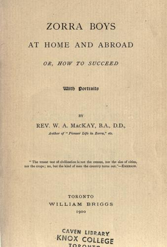 Zorra boys at home and abroad by W. A. MacKay