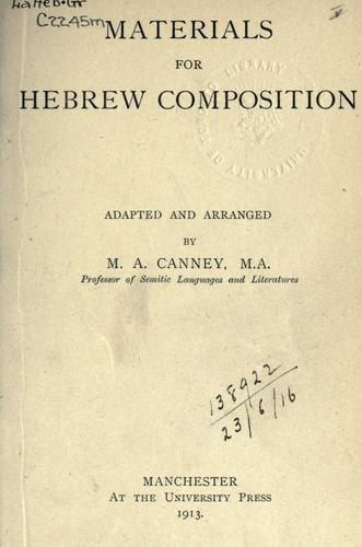 Materials for Hebrew composition by Canney, Maurice Arthur