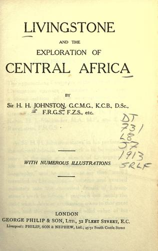 Livingstone and the exploration of Central Africa by Harry Hamilton Johnston